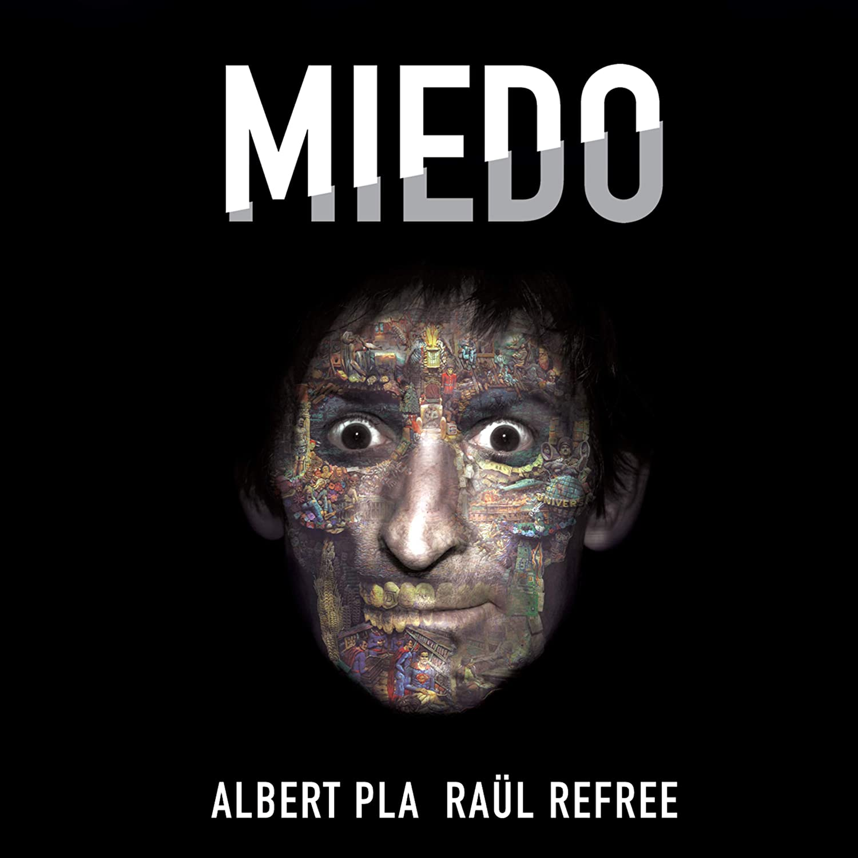 Miedo : Albert Pla; Raül Refree, Albert Pla & Raül Refree: Amazon.es: Música