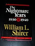 The Nightmare Years 1930-1940: 2 (20th Century Journey : Memoir of the Life and the Times, Vol 2)