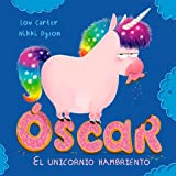 Óscar. el unicornio hambriento (PICARONA)
