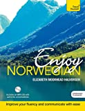 Enjoy Norwegian Intermediate to Upper Intermediate Course: Improve your language (Teach Yourself)