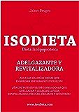 ISODIETA: Adelgazante y Revitalizadora: Dieta Isolipoproteica