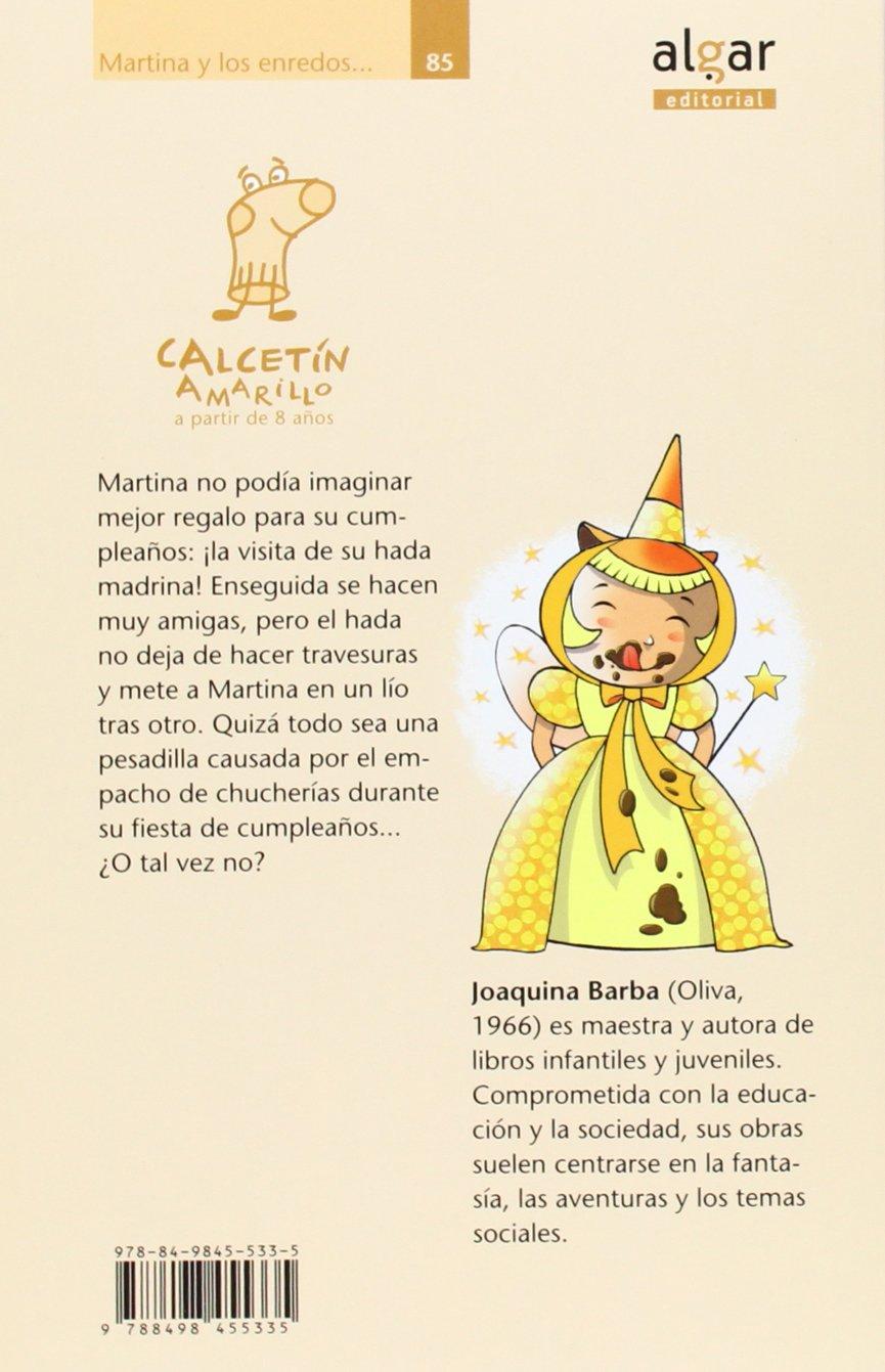 Martina y los enredos del hada amarilla: Joaquina . . . [et ...