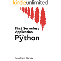 First Serverless Application with Python (English Edition)