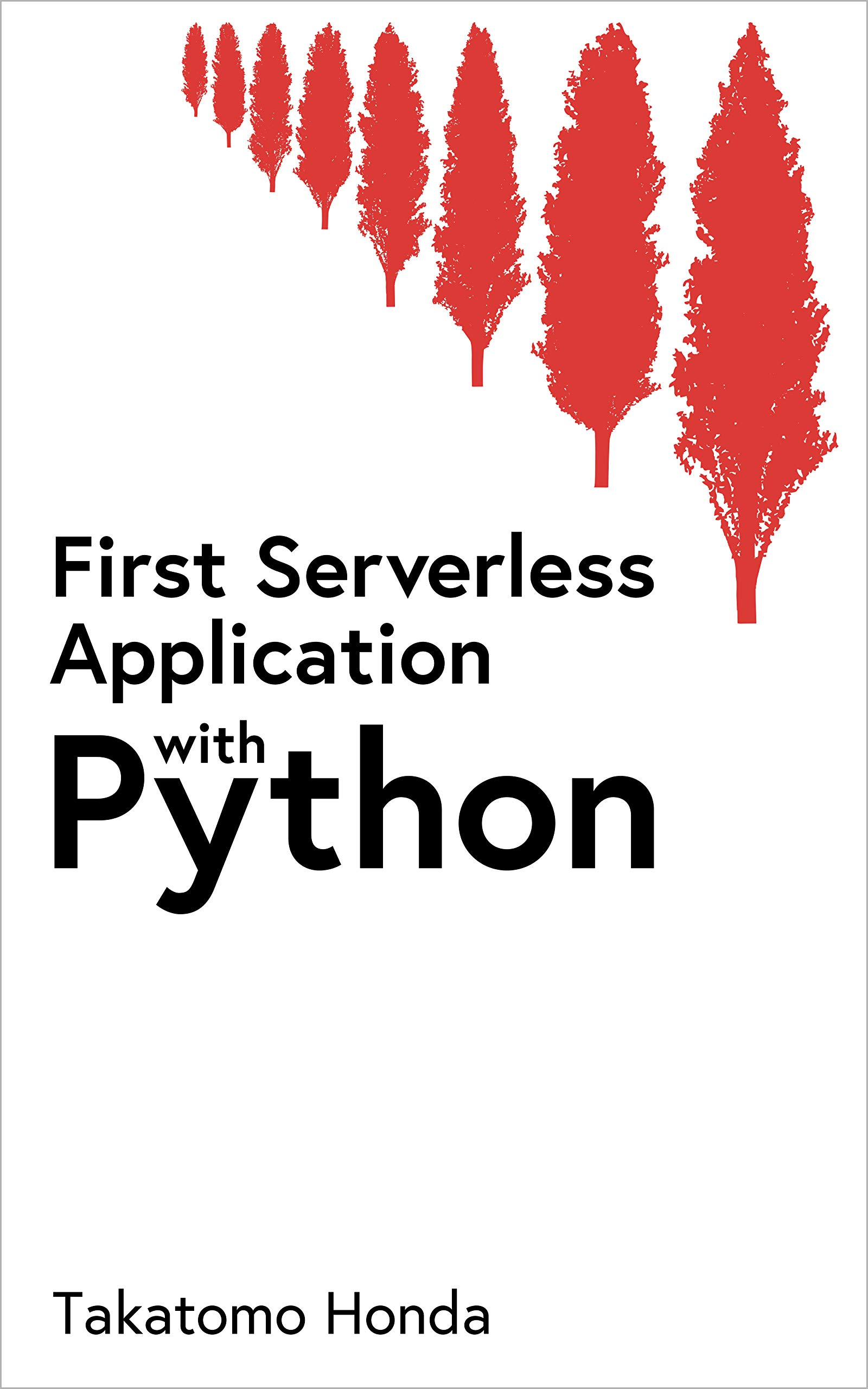 First Serverless Application With Python  English Edition
