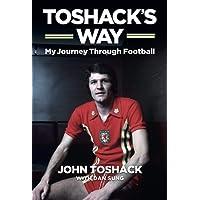 Toshack's Way: My Journey Through Football