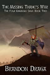 The Missing Thane's War: The Four Kingdoms Saga Book 2 Kindle Edition