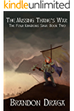 The Missing Thane's War: The Four Kingdoms Saga Book 2