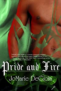 Pride and Fire (Book 2 Dashing Nobles Series)