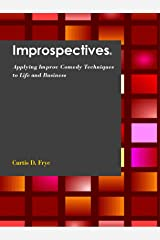 Improspectives Kindle Edition