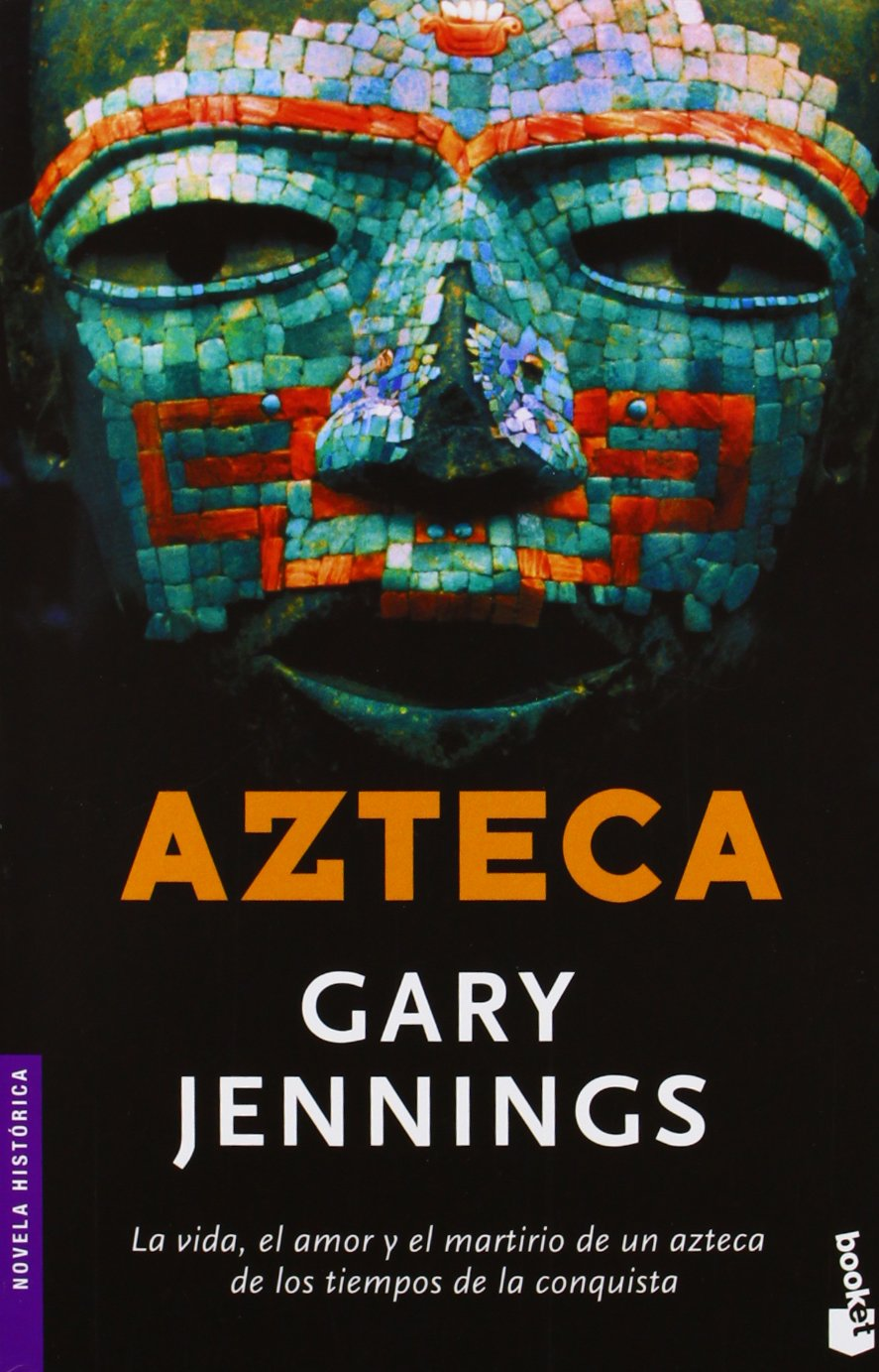 Azteca aztec novela historica spanish edition gary jennings azteca aztec novela historica spanish edition gary jennings 9788408065814 amazon books fandeluxe Image collections
