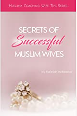 Secrets Of Successful Muslim Wives (Muslima Coaching Wife Tips Series) Kindle Edition