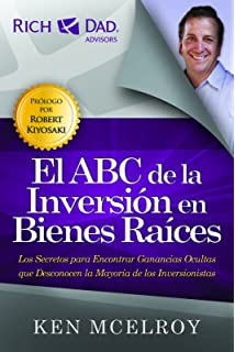 El ABC de la Inversion en Bienes Raices (Spanish Edition)