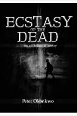 ECSTASY OF THE DEAD Kindle Edition