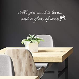 """Vinyl Art Wall Decal - All You Need is Love and A Glass of Wine - 7.9"""" x 30"""" - Modern Funny Quote Sticker for Home Living Room Wine Cellar Restaurant Kitchen Coffee Shop Store Decor (White)"""