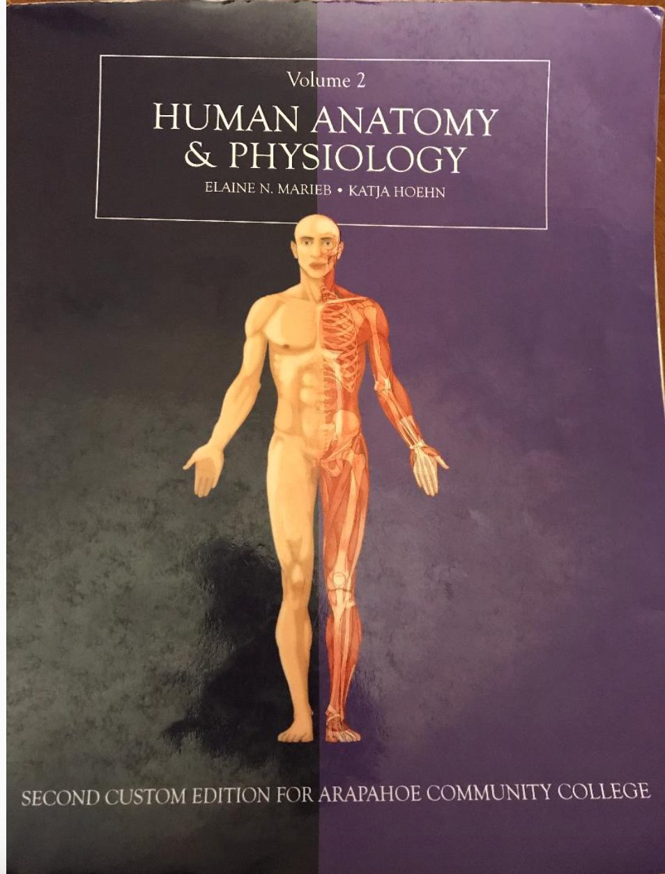 Human Anatomy and Physiology Volume 2 Custom Edition for Arapahoe ...