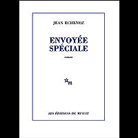 Envoyée spéciale (French Edition)