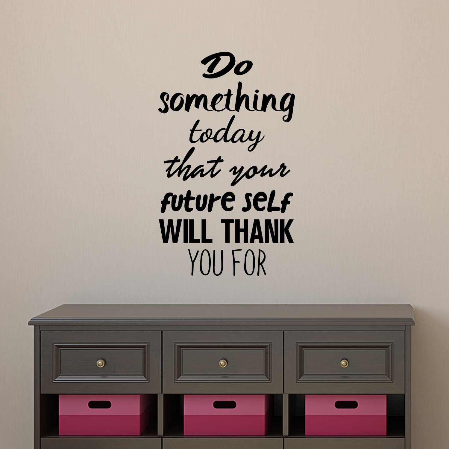 """Vinyl Wall Art Decal - Do Something Today That Your Future Self Will Thank You for - 23"""" x 14"""" - Modern Inspirational Quote Sticker for Home Bedroom Living Room Work Office Coffee Shop Store Decor"""
