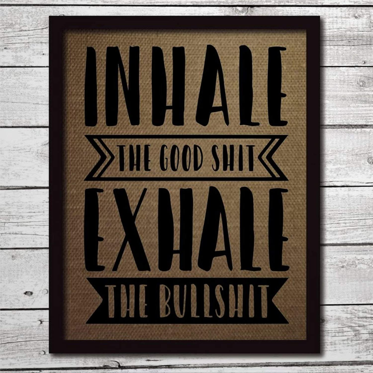DONL9BAUER Wood Framed Plaque Inhale The Good Shit Exhale The Bullshit Funny Yoga Gift Mural Farmhouse Rustic Wood Sign Wall Decor Perfect for Bar Office & Home 8x12