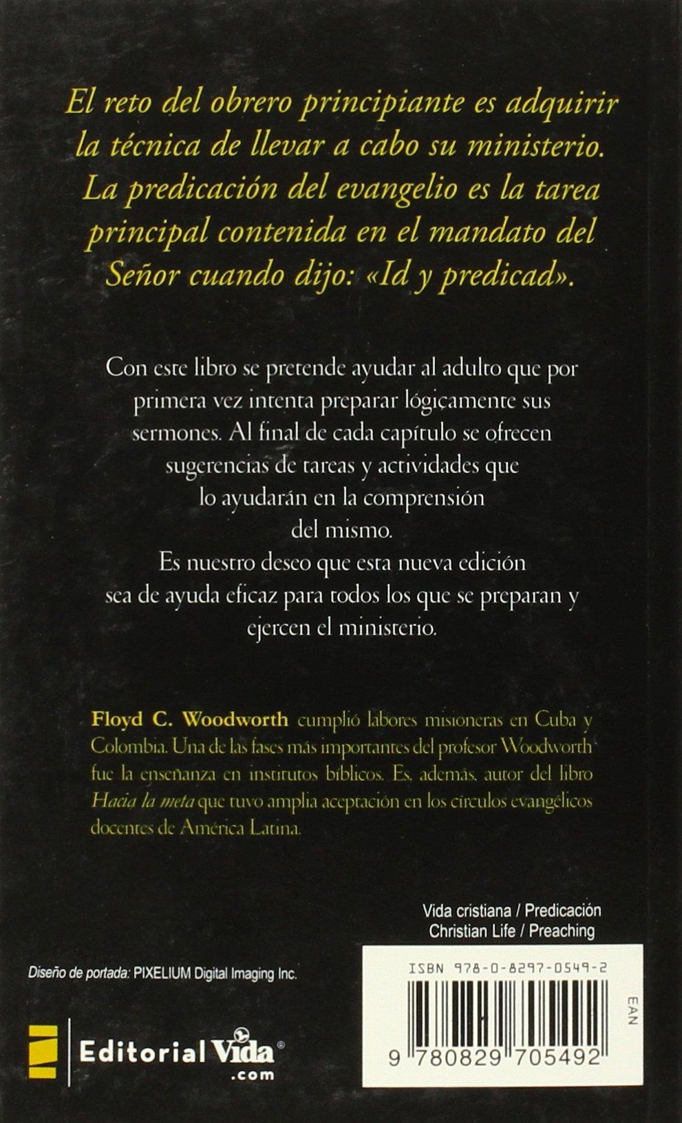 La Escalera De La Predicacion: Amazon.es: Woodworth, Floyd: Libros en idiomas extranjeros