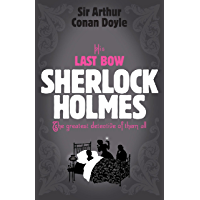 Sherlock Holmes: His Last Bow (Sherlock Complete Set 8) (English Edition)