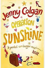Operation Sunshine Paperback