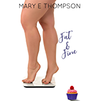 Fat & Fine: A Curvy Girl Romance (Big & Beautiful Book 5)