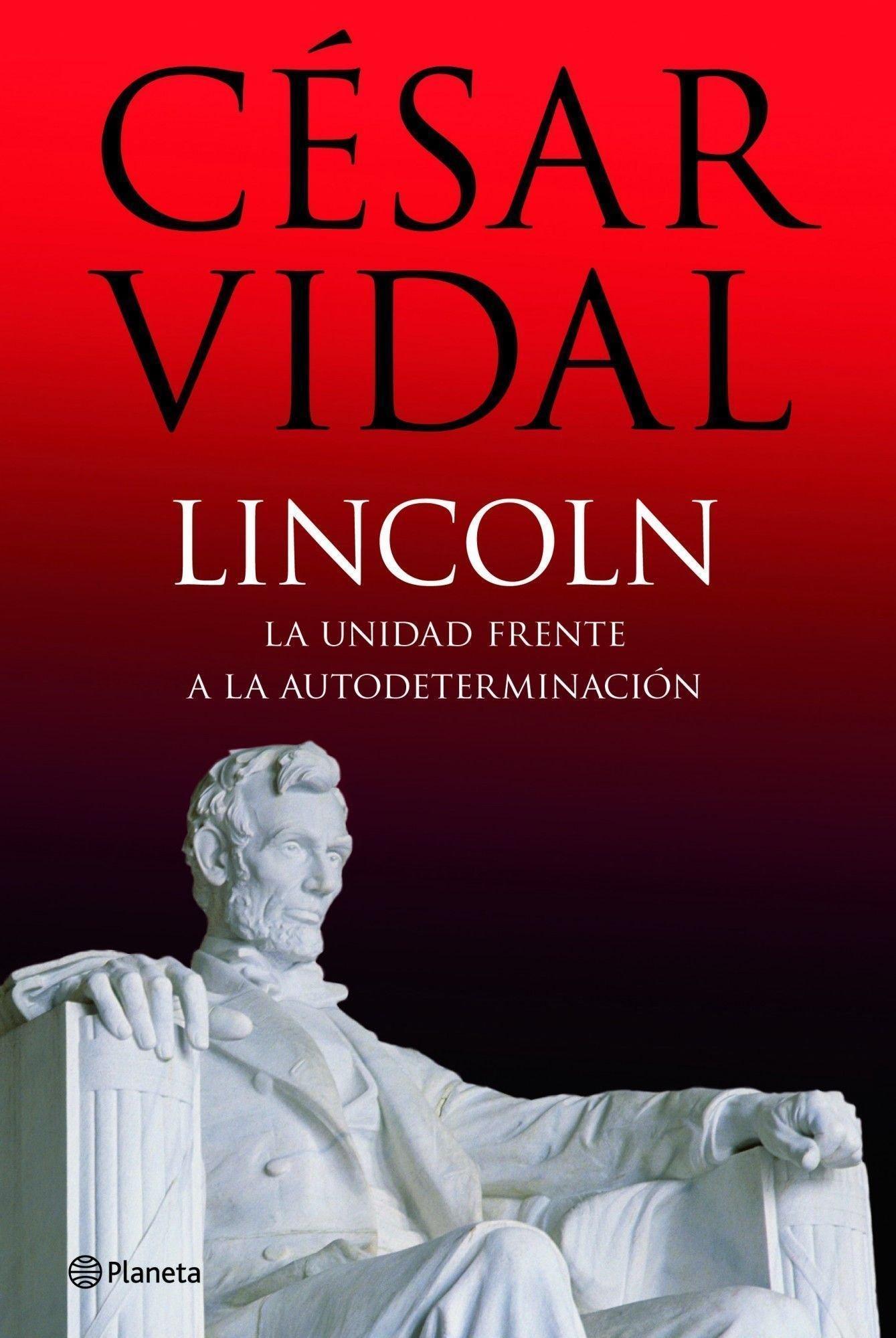 Lincoln ((Fuera de colección)): Amazon.es: Vidal, César: Libros
