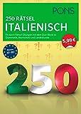 PONS 250 Rätsel Italienisch: Fit durch Rätsel-Übungen mit Quiz-Block zu Grammatik, Wortschatz u. Landeskunde