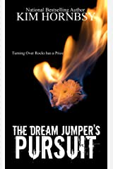 The Dream Jumper's Pursuit: A Mystery/Thriller with Supernatural Elements (Dream Jumper Series) Kindle Edition