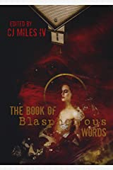 The Book of Blasphemous Words Kindle Edition