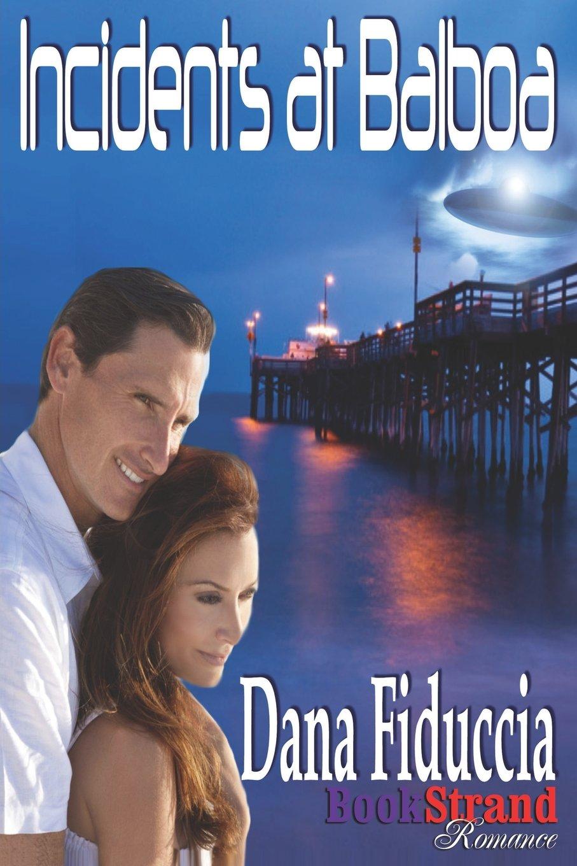 Download Incidents at Balboa (Bookstrand Publishing Romance) pdf epub