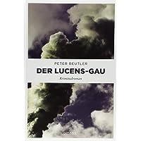 Der Lucens-GAU: Kriminalroman