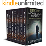 DETECTIVE MICHAEL ANGEL BOOKS 1–7 seven gripping crime mysteries box set
