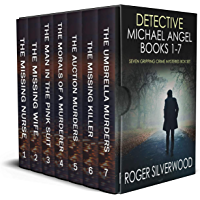 DETECTIVE MICHAEL ANGEL BOOKS 1–7 seven gripping crime mysteries box set (Brilliant crime mystery box sets Book 1)