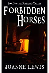 Forbidden Horses: Book 3 of the Forbidden Trilogy Kindle Edition