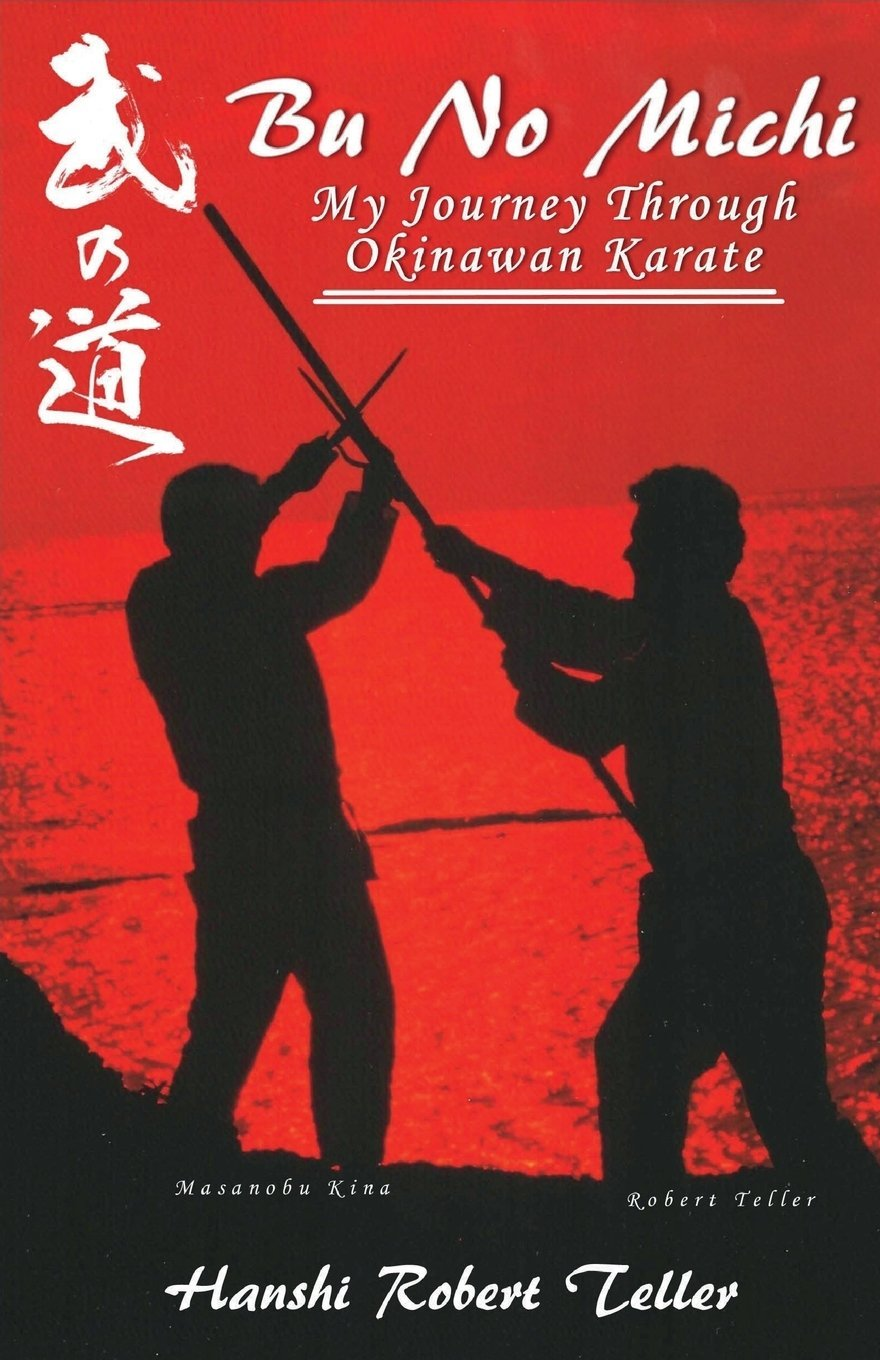 Read Online Bu No Michi: My Journey Through Okinawan Karate ebook