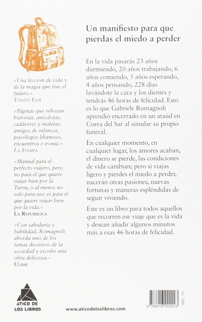 Viajar ligero : la vida con equipaje de mano: Gabriele Romagnoli: 9788416222223: Amazon.com: Books