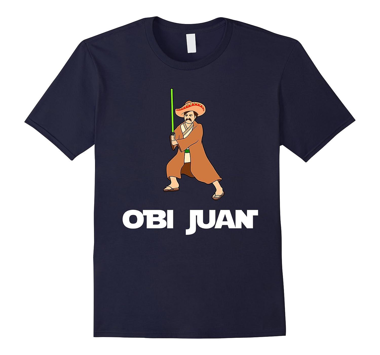 Funny Obi Juan Parody T Shirt  Mexico Cinco De Mayo T Shirt-Vaci