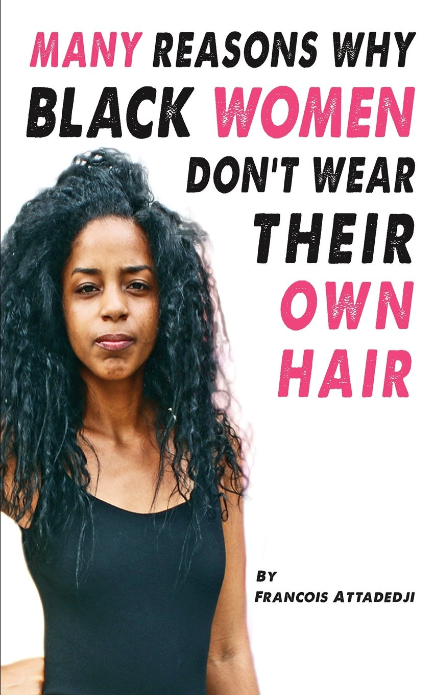 Download Many Reasons Why Black Women Don't Wear Their Own Hair PDF
