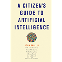 A Citizen's Guide to Artificial Intelligence (English Edition)