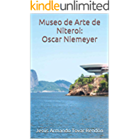 Museo de Arte de Niteroi de Oscar Niemeyer