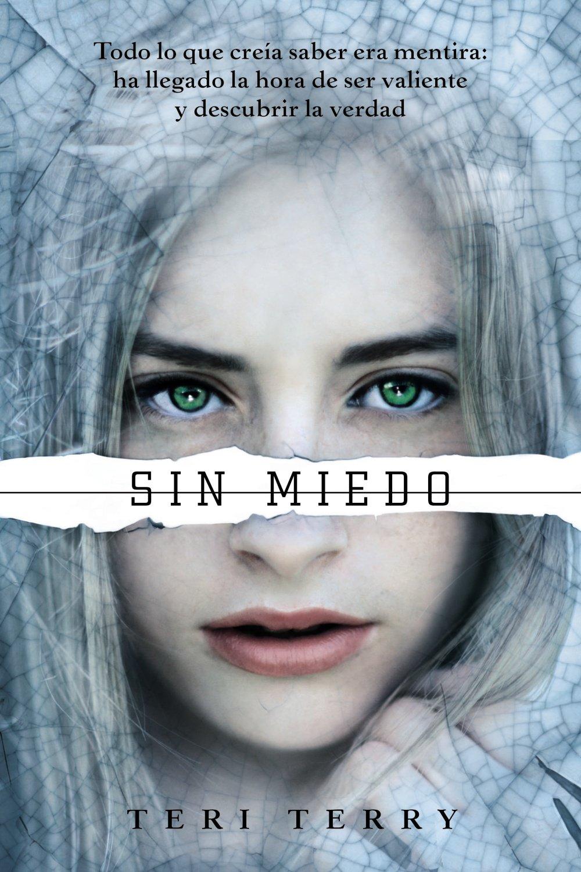 Reiniciados # 3. Sin miedo (Spanish Edition) PDF