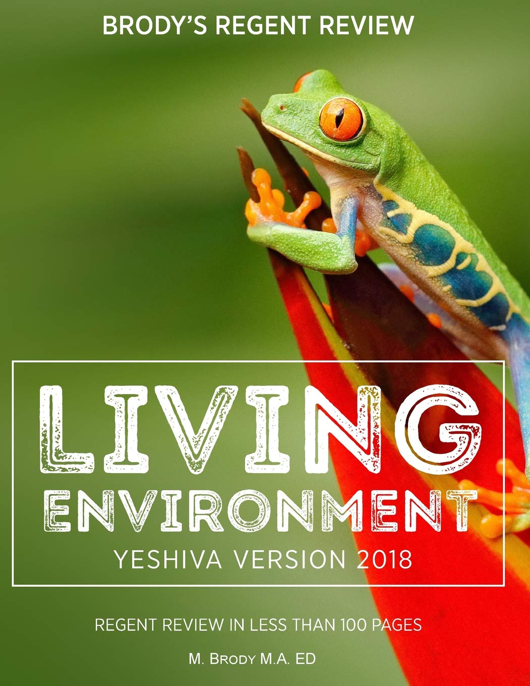 Download Brody's Regent Review: Living Environment Yeshiva Version 2018: Regent Review in Less Than 100 Pages PDF