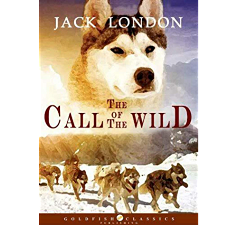 The Call Of The Wild The Original Classic Novel Featuring Photos From The Film Ebook London Jack Amazon Com Au Kindle Store