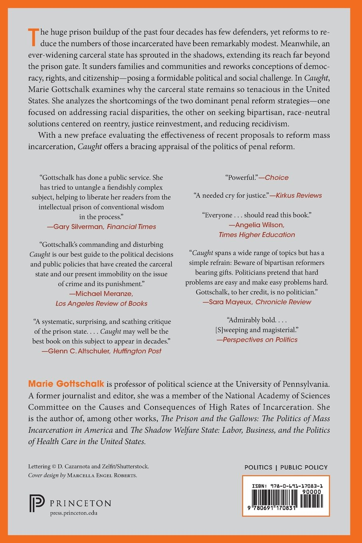 Caught: The Prison State And The Lockdown Of American Politics: Marie  Gottschalk: 9780691170831: Amazon: Books