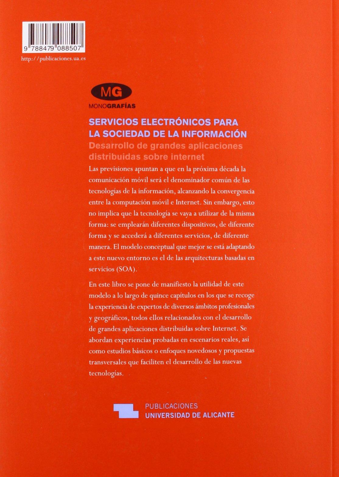 Servicios electronicos para la sociedad de la informacion / Electronic services for the Information Society: Desarrollo De Grandes Aplicaciones .