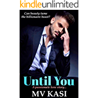 Until You: Arranged Bride to the Beast? (An Indian Romance)