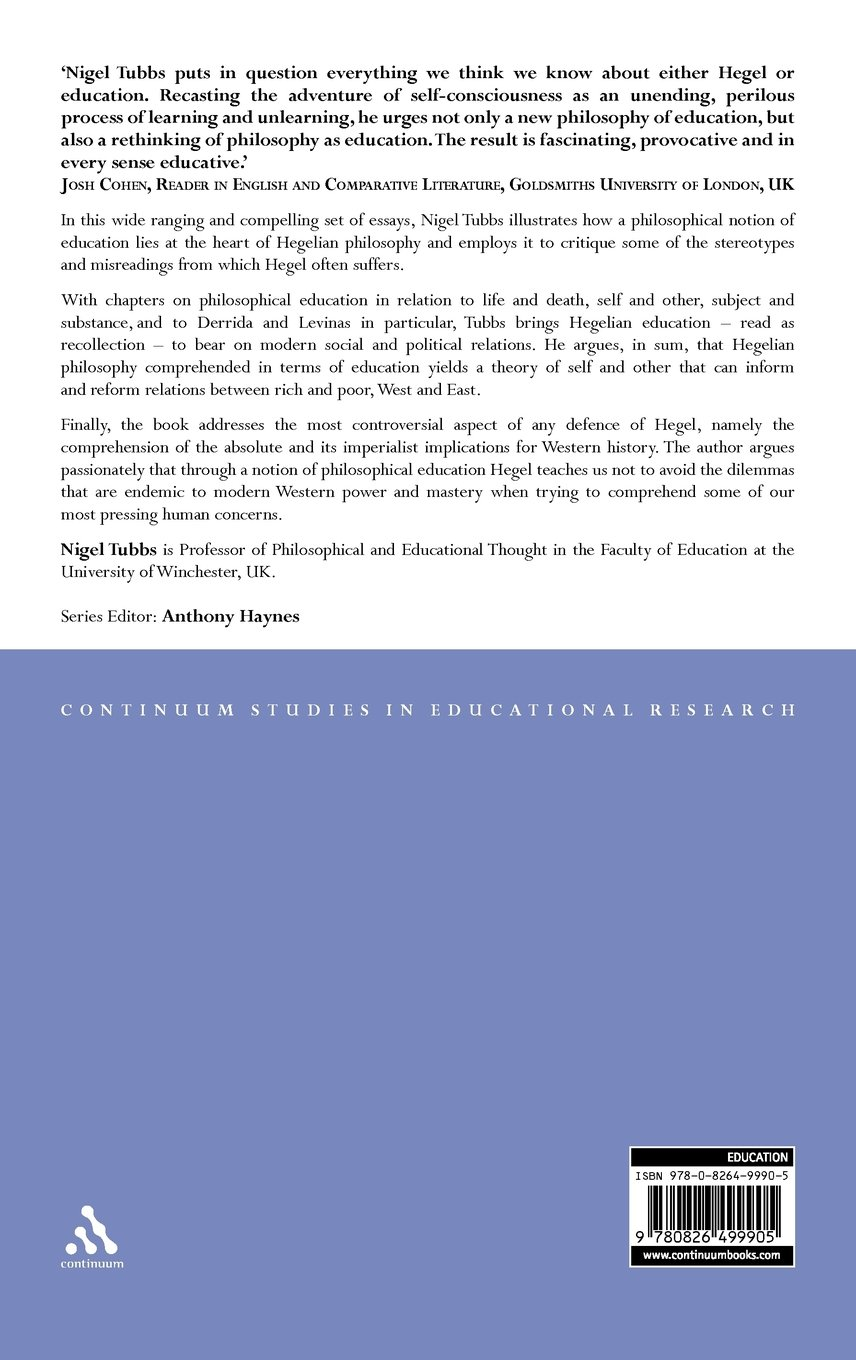 Education in Hegel (Continuum Studies in Educational Research)