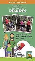 Muntanyas De Prades. 12 Excursions Per A Cames