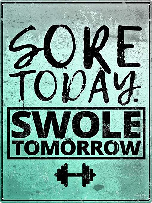 Shunry Sore Today Swole Tomorrow Placa Cartel Vintage Estaño ...